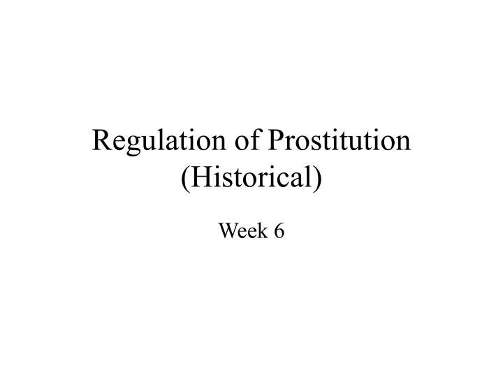 Regulation of prostitution historical
