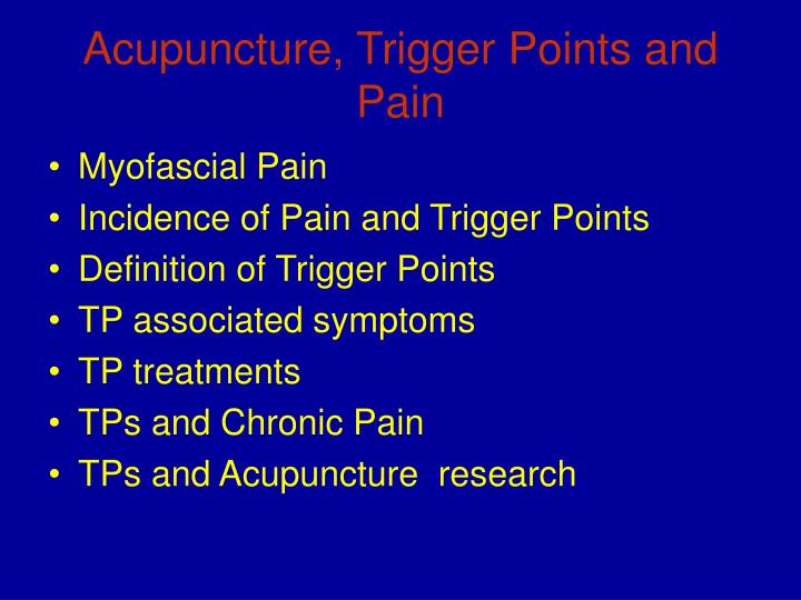 Acupuncture, Trigger Points and Pain
