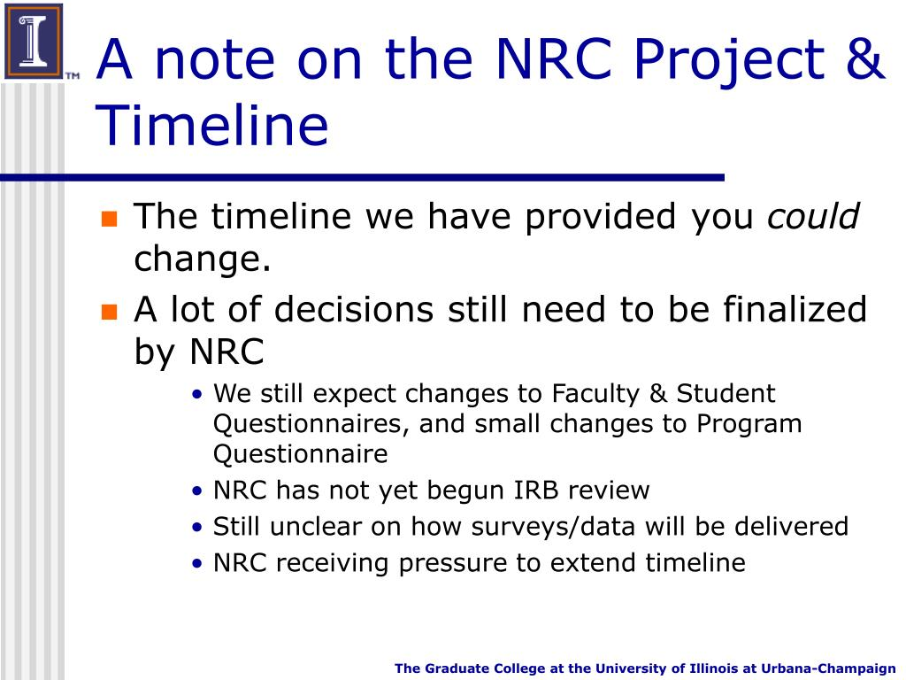 A note on the NRC Project & Timeline