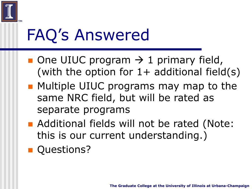 FAQ's Answered
