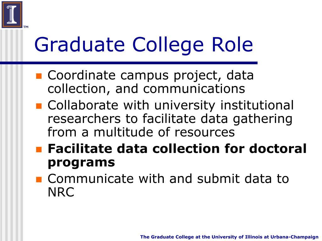 Graduate College Role
