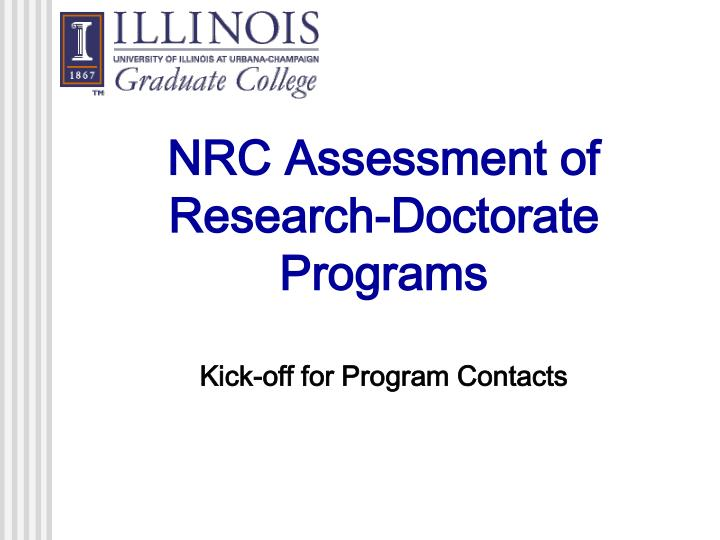 Nrc assessment of research doctorate programs kick off for program contacts