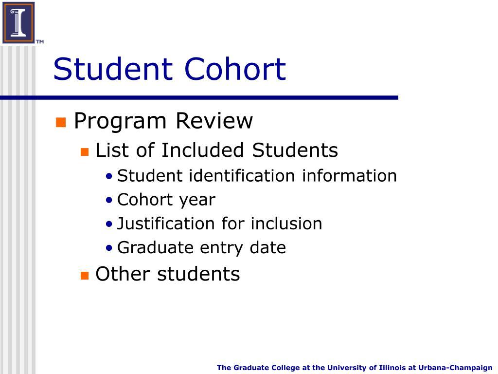 Student Cohort