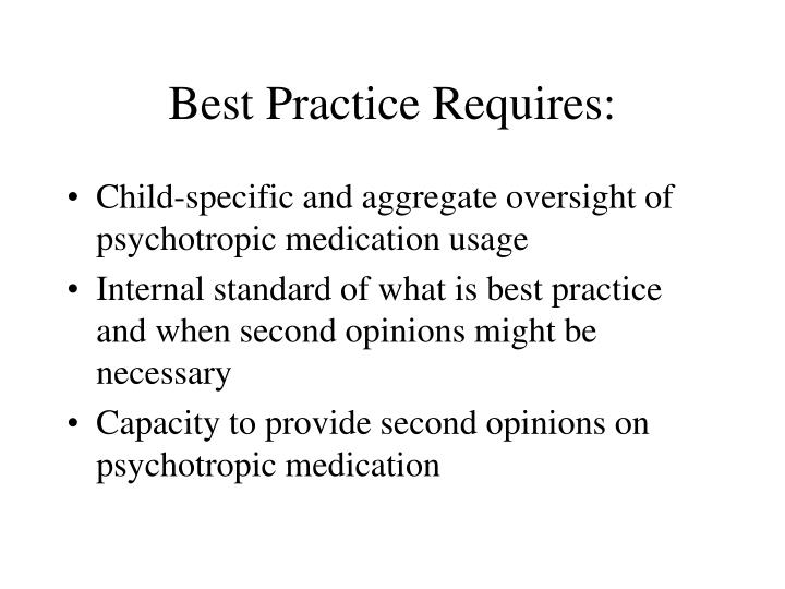Best Practice Requires: