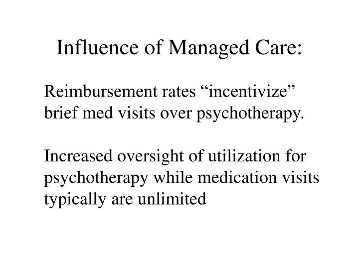 Influence of Managed Care:
