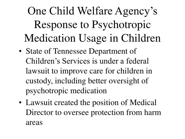 One Child Welfare Agency's Response to Psychotropic Medication Usage in Children