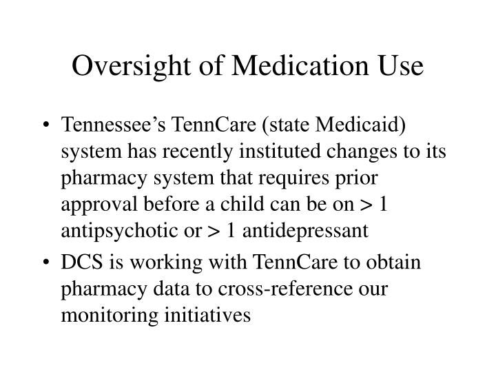 Oversight of Medication Use