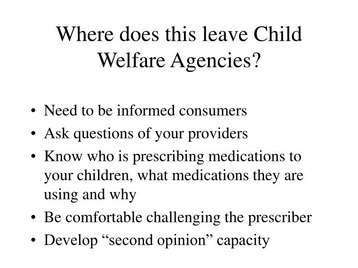 Where does this leave Child Welfare Agencies?