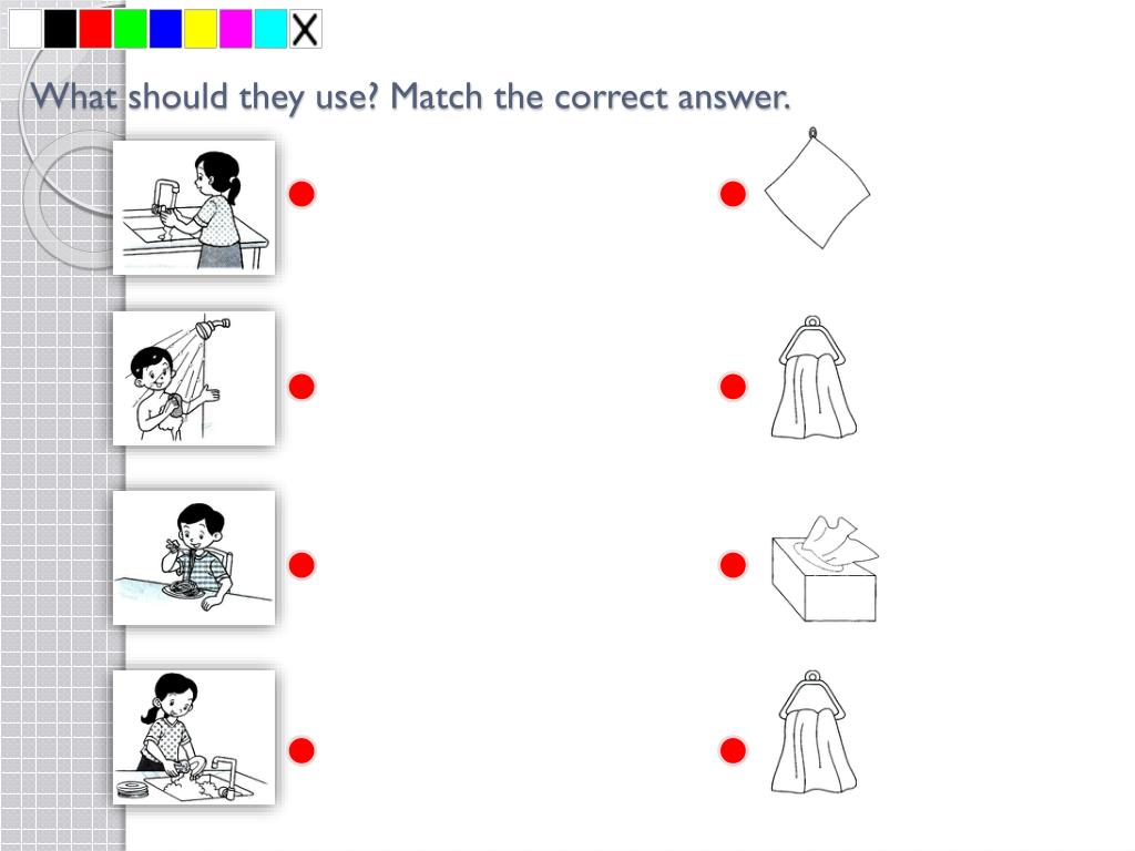 What should they use? Match the correct answer.