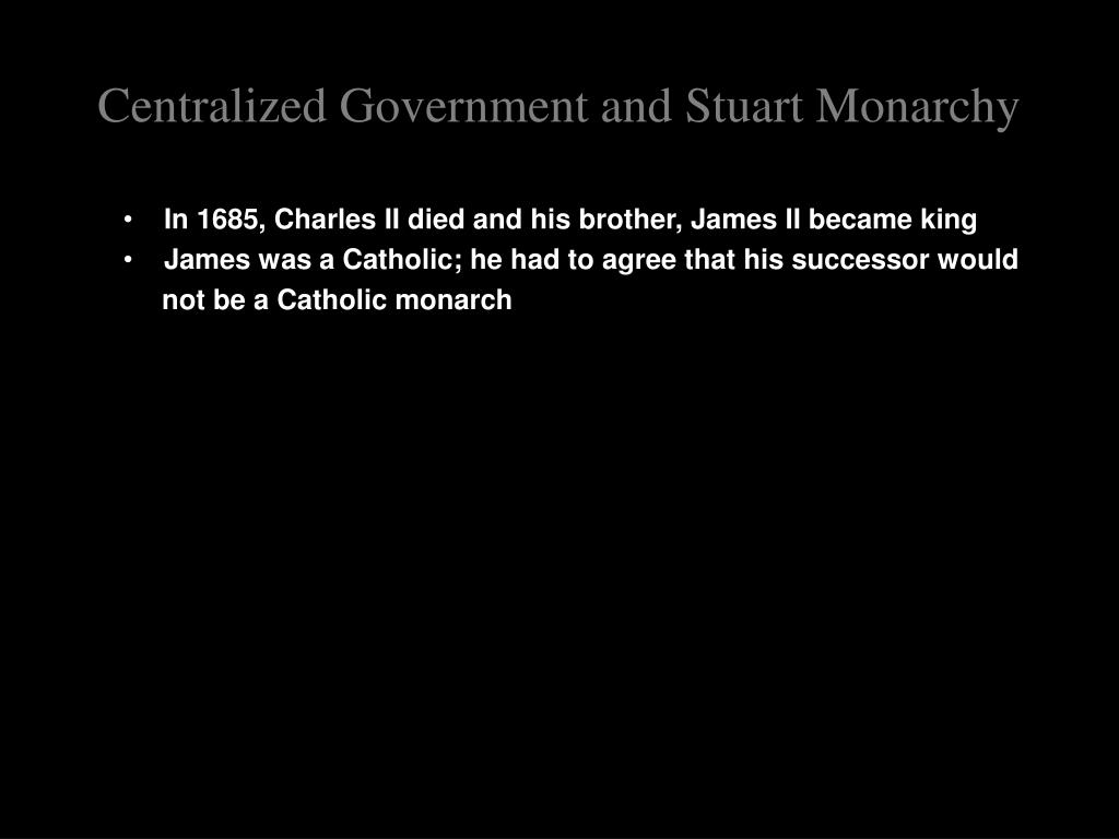 Centralized Government and Stuart Monarchy