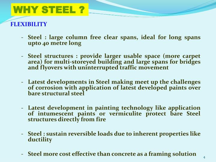 WHY STEEL ?