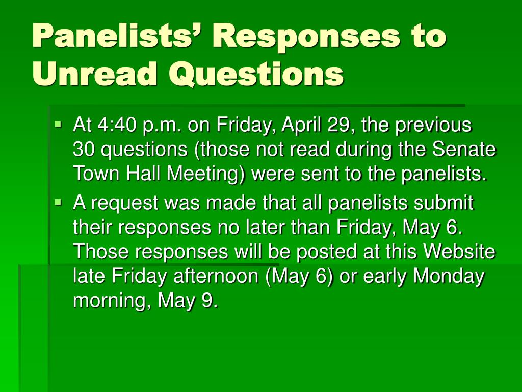 Panelists' Responses to Unread Questions