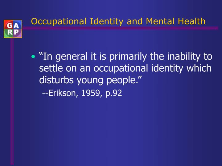Occupational Identity and Mental Health