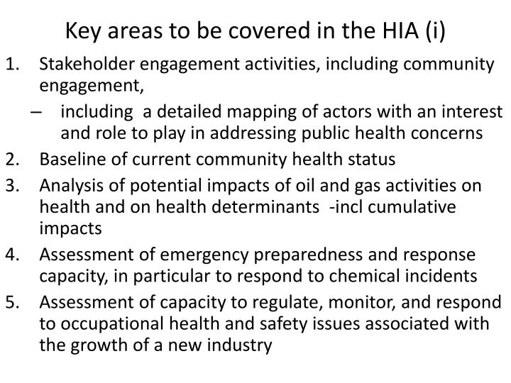 Key areas to be covered in the HIA (i)