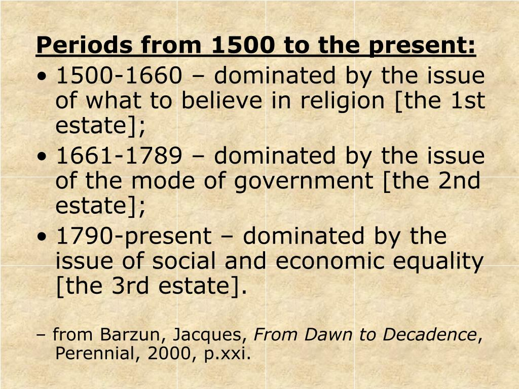 Periods from 1500 to the present: