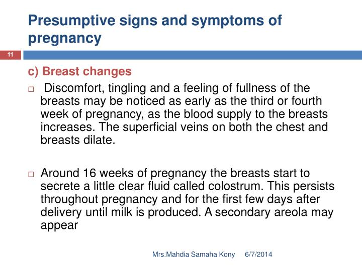 Presumptive signs and symptoms of pregnancy