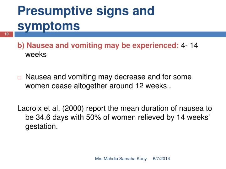 Presumptive signs and symptoms