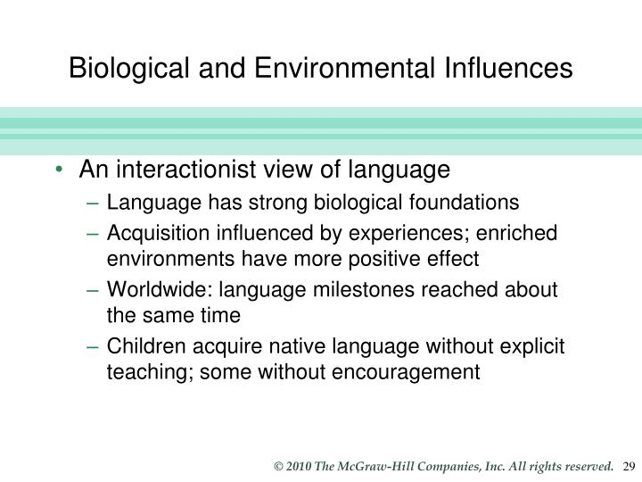 Biological and Environmental Influences