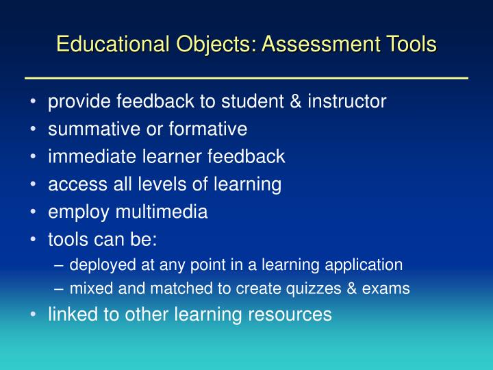 Educational Objects: Assessment Tools