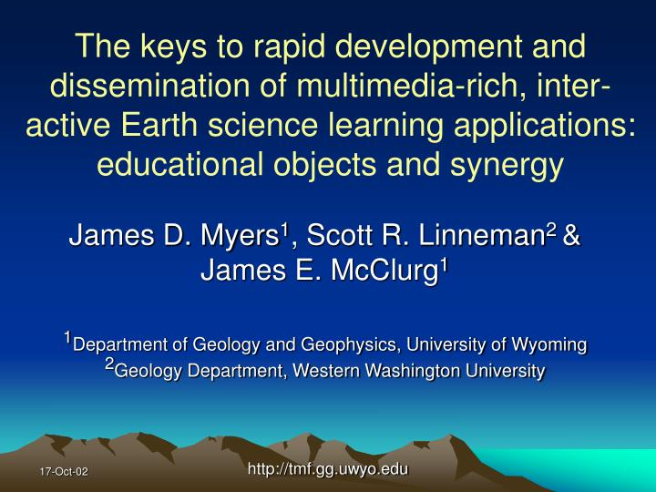 The keys to rapid development and dissemination of multimedia-rich, inter-active Earth science learn...