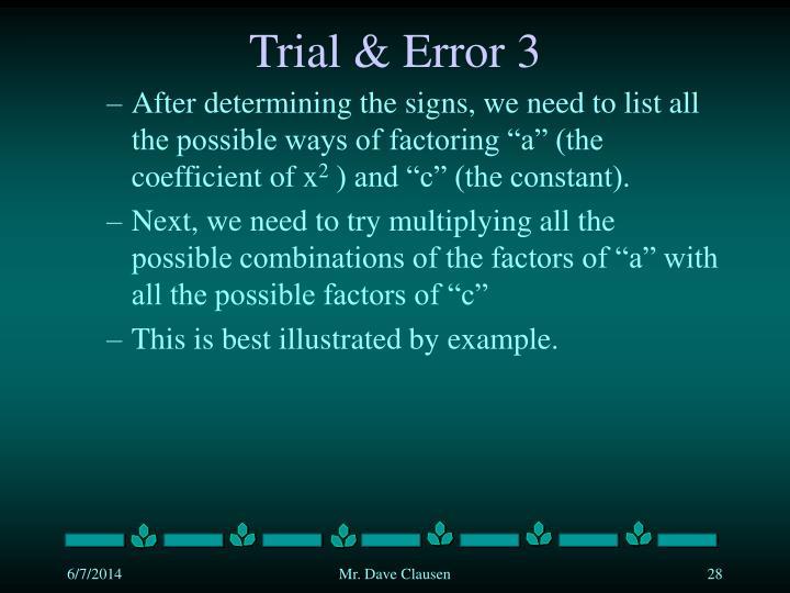 Trial & Error 3