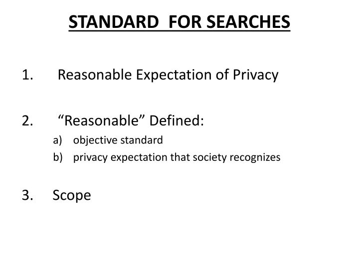 Standard for searches
