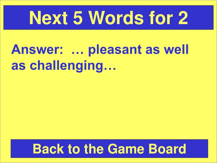 Next 5 Words for 2