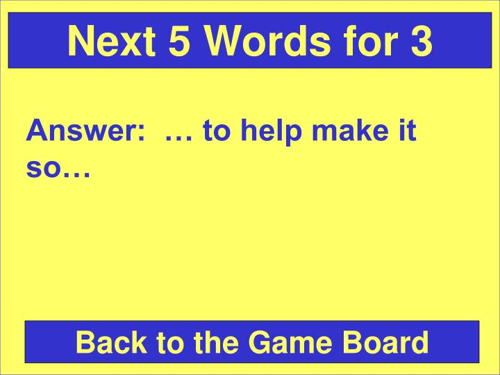 Next 5 Words for 3