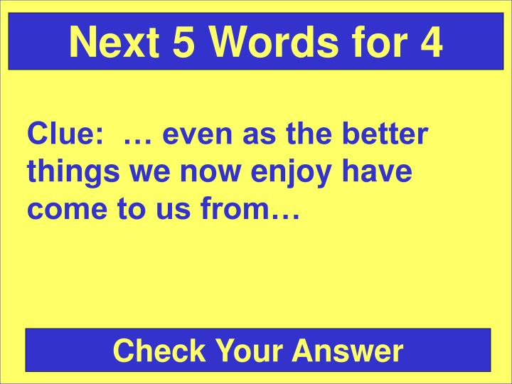 Next 5 Words for 4