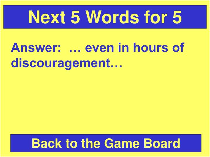 Next 5 Words for 5