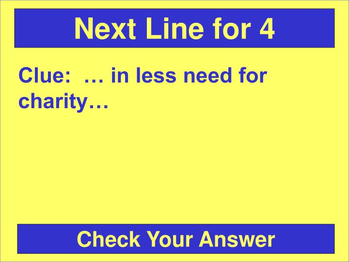 Next Line for 4
