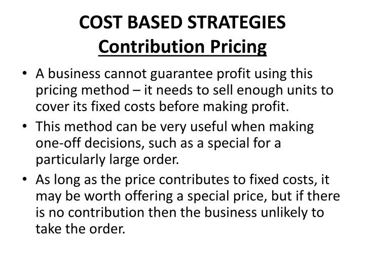 COST BASED STRATEGIES