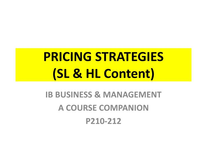Pricing strategies sl hl content