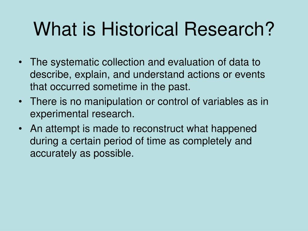 What is Historical Research?