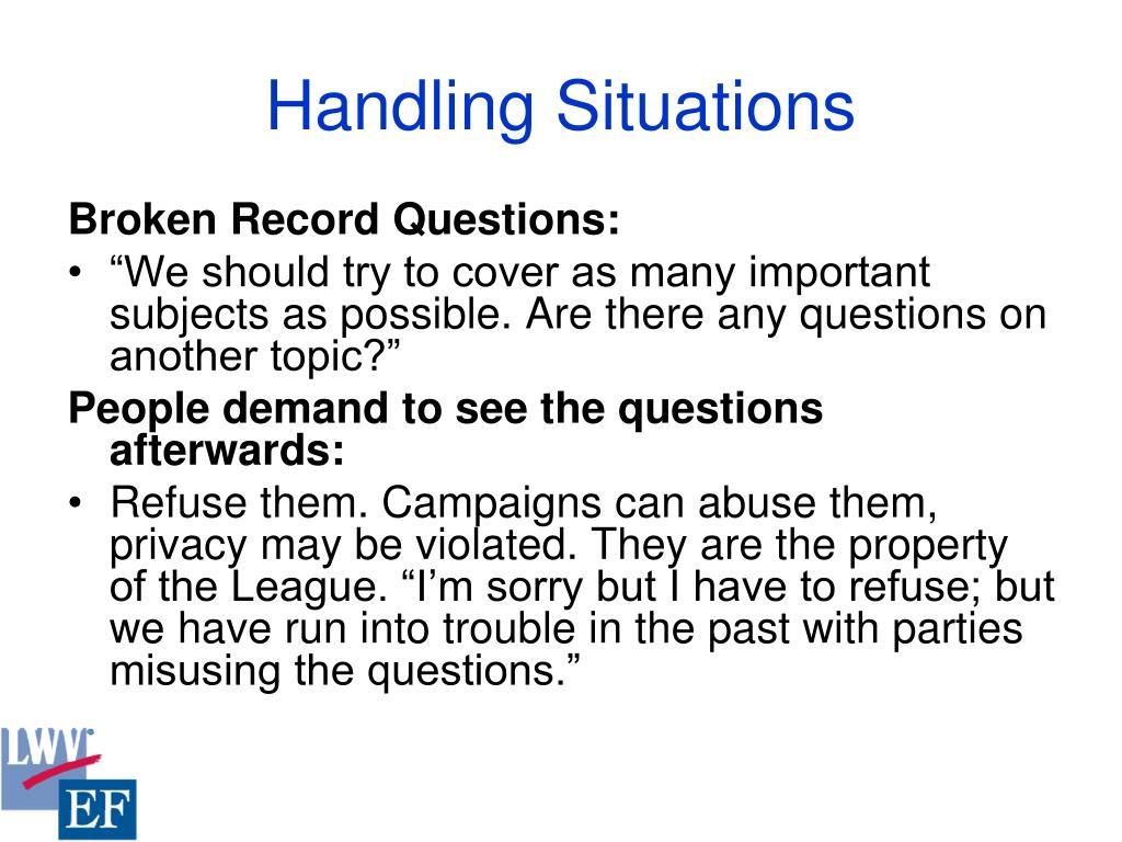 Handling Situations