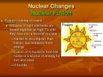 nuclear changes nuclear fusion