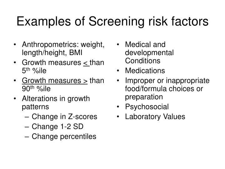 Anthropometrics: weight, length/height, BMI