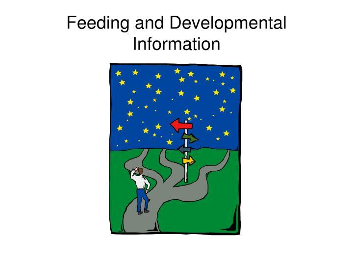 Feeding and Developmental Information