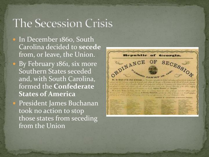 The Secession Crisis