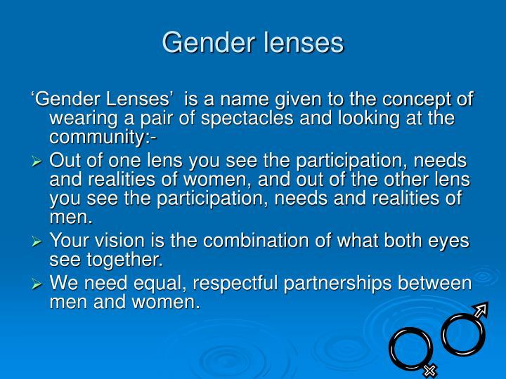 Gender lenses