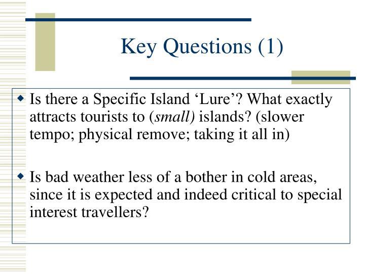 Key Questions (1)