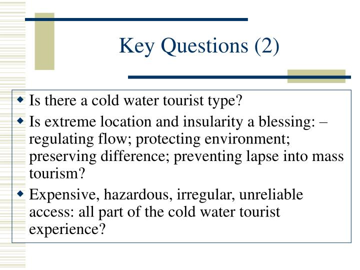 Key Questions (2)