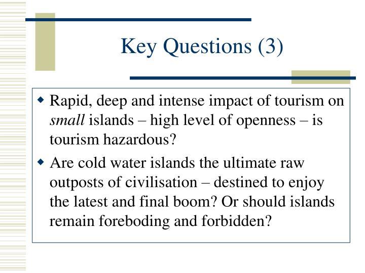 Key Questions (3)
