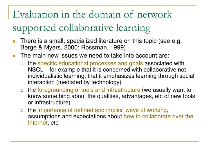Evaluation in the domain of network supported collaborative learning