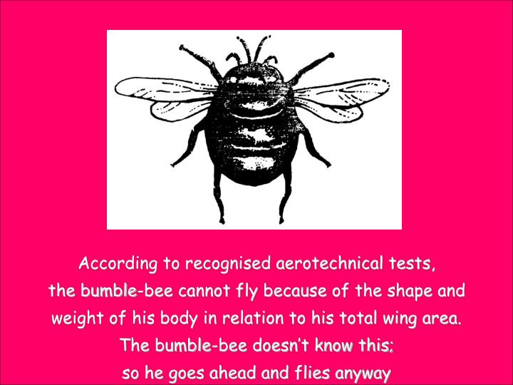 According to recognised aerotechnical tests,