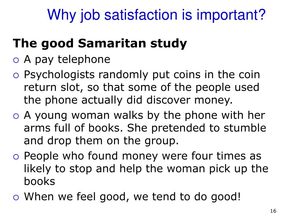 Why job satisfaction is important?