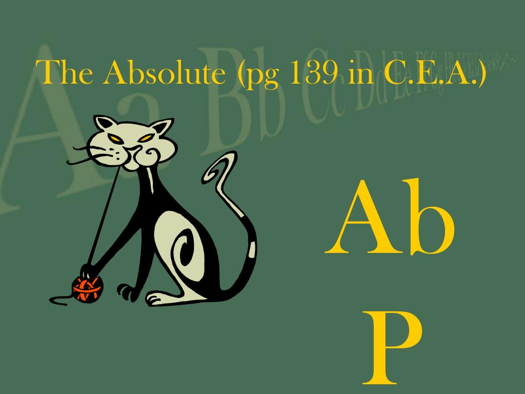 The Absolute (pg 139 in C.E.A.)