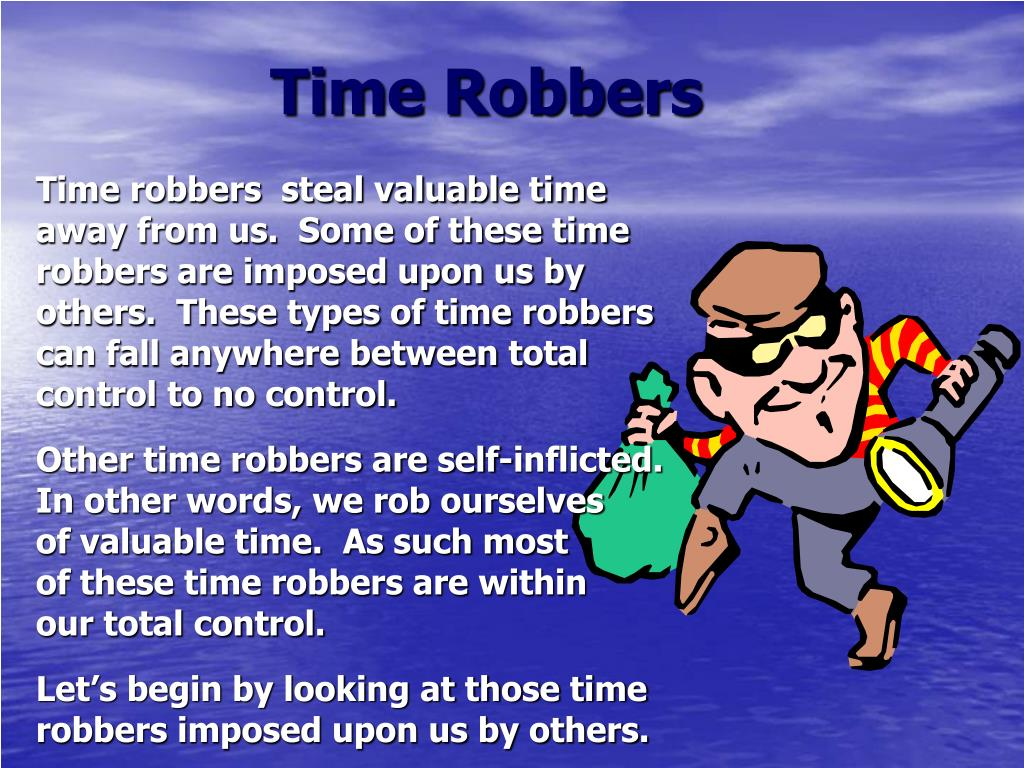 Time Robbers