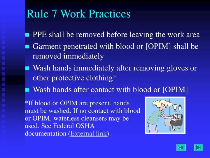 Rule 7 Work Practices