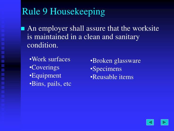 Rule 9 Housekeeping